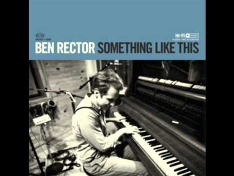 Ben Rector - She Is