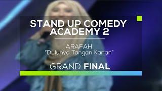 Arafah - Dulunya Tangan Kanan (SUCA 2 - Grand Final)