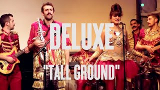 Deluxe 34 Tall Ground 34 Session Live
