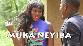 Muka Neyiba - Ugandan Luganda Comedy skits.