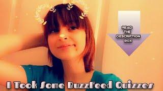 I Took Some BuzzFeed Quizzes
