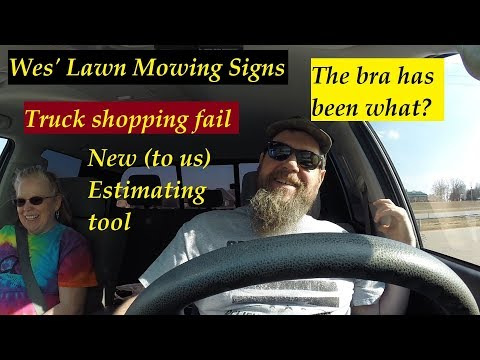 #17 Starting a Lawn Care Business - How to deal with negativity. Bras, trucks and estimating wheel