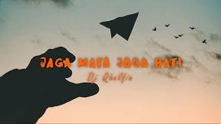 Jaga Mata Jaga Hati_ lirik video(Dj Qhelfin) - Musik76