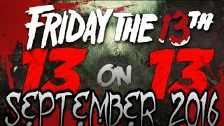 13 On 13 - Friday The 13th News Update - September 2016