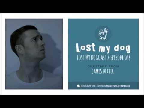 Lost My Dogcast 048 - James Dexter
