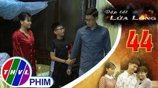 THVL | Dập tắt lửa lòng - Tập 44[3]: Minh van xin ba đừng ly dị với mẹ