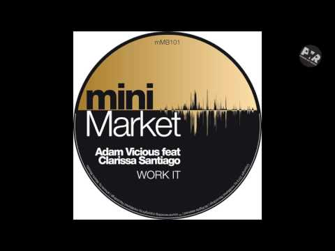Adam Vicious ft Clarissa Santiago - Work It (Sacchi Radio Edit)