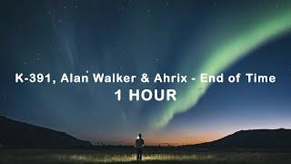 Download lagu K-391, Alan Walker & Ahrix - End of Time (1 Hour)