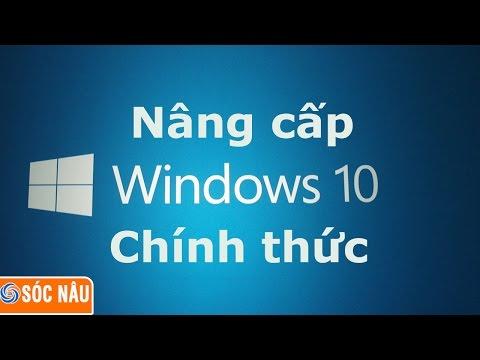 Hướng dẫn Update lên Windows 10 từ Windows 7, Windows 8 | nâng cấp lên windows 10