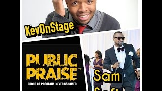 Public Praise TV featuring KevOnStage and Sam Soft