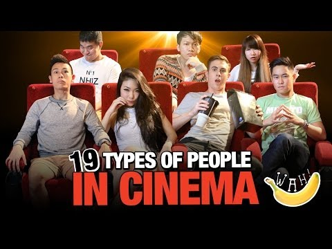19 Types Of People In Cinema | wahbanana
