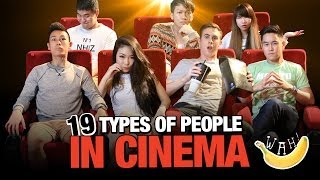 19 Types Of People In Cinema