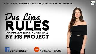 Dua Lipa - New Rules (Acapella - Vocals Only) + Off Inst