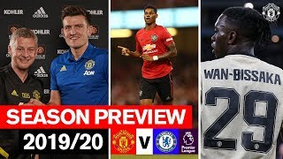 The Premier League is Back! Manchester United v Chelsea | Season Preview