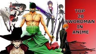 Top 20 swordman in anime