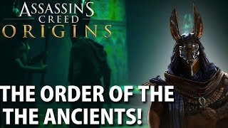 Who Are The Order Of The Ancients |ASSASSIN'S CREED ORIGINS NEWS|