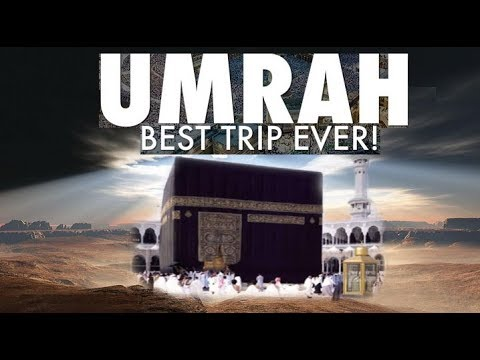 Umrah Trip - Step by step Video Guide inc Holly Places Visit