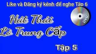 Hát Thái Đám Cưới Tập 5  DT Thái VN