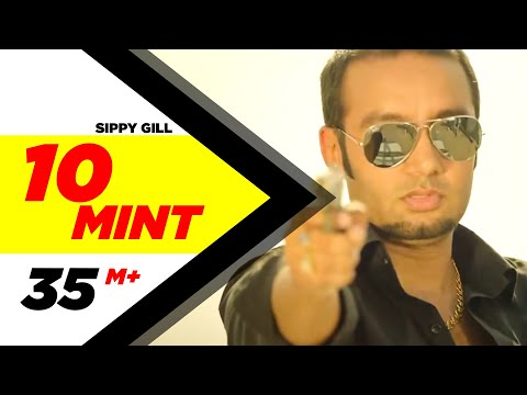 10 Mint | Sippy Gill & Megha Sharma Feat Laddi Gill | Latest Punjabi Songs 2014 | Speed Records video
