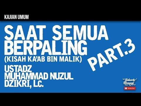 Kajian Islam : The Rabbaanians : Saat Semua Berpaling Part.3 - Ustadz Muhammad Nuzul Dzikri, Lc.