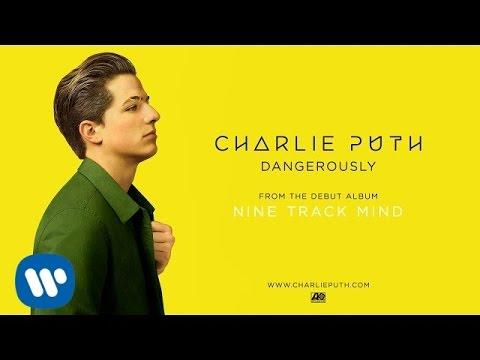 download lagu Charlie Puth - Dangerously gratis