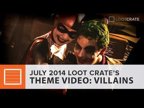 Loot Crate - VILLAINS - July 2014 Theme Video
