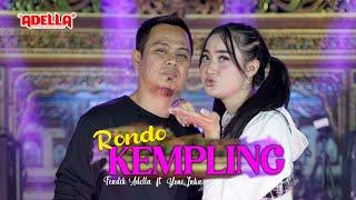 Download lagu Rondo Kempling - Yeni Inka feat Fendik Adella - OM ADELLA