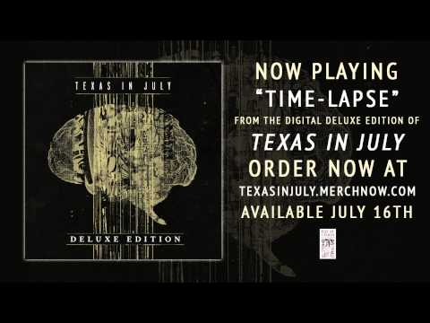 "Texas In July ""Time-lapse"" Official Stream"