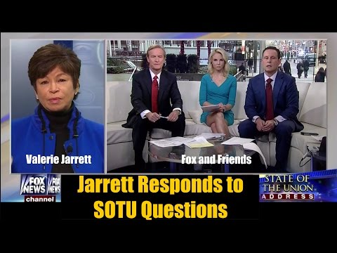 Valerie Jarrett Responds to SOTU Questions on Fox and Friends