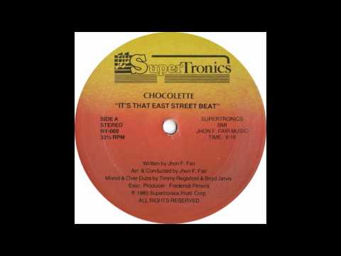 Chocolette - Its That East Street Beat