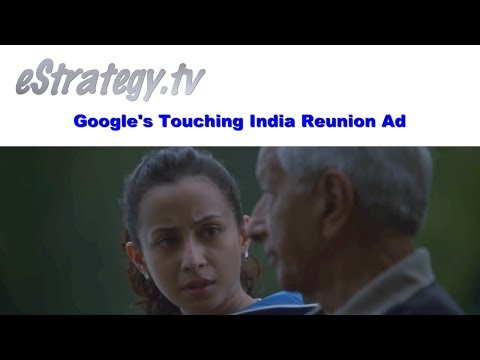 Google's Touching India Reunion Ad