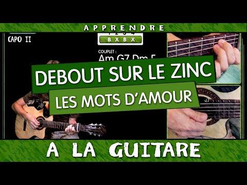 Apprendre Les mots d'amour - Debout sur le Zinc à la guitare