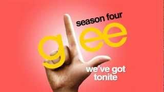 Watch Glee Cast Weve Got Tonite video