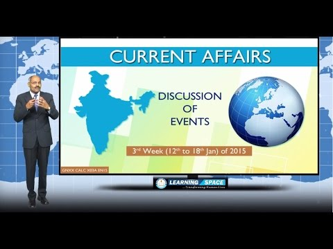 Current Affairs Lecture 3rd Week ( 12th to 18th January ) of 2015