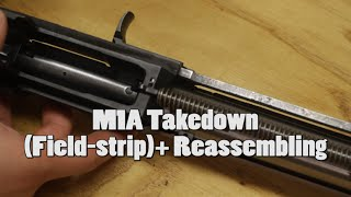 M1A Takedown (Field-strip)+ Reassembling