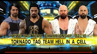 Roman Reigns & Seth Rollins vs.The Club -Tornado Hell In a Cell Tag Team match-- WWE 2K17
