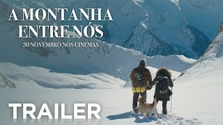 A Montanha Entre Nós | Trailer Oficial [HD] | 20th Century FOX Portugal