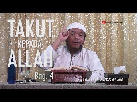 [#6] Qoulul Mufid Bab Takut Kepada Allah - Ustadz Abu Haidar Assundawy