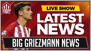 GRIEZMANN To MANCHESTER UNITED Transfer Boost! MAN UTD News