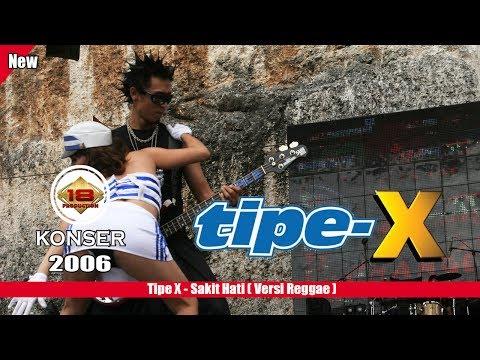 download lagu TIPE - X -