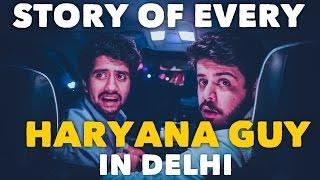 Story of Every Haryana Guy in Delhi (ODF)