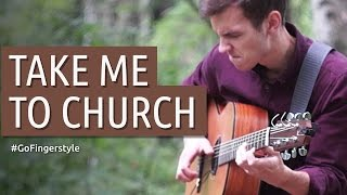 Take me to church | GoFingerstyle cover