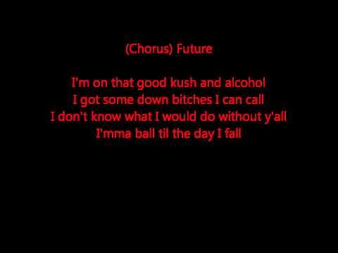 Good Kush & Alcohol  (bitches Love Me) - Lil  Wayne Ft. Future, Drake  (lyrics) (hq) video