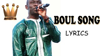 PAPE DIOUF- Boul Song- Lyrics(Parole)