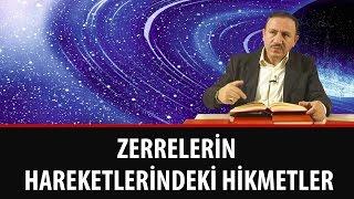 Osman BOSTAN - Zerrelerin Hareketlerindeki Hikmetler