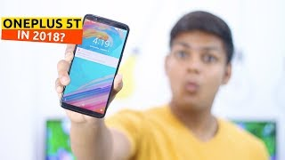 Must Watch Before You Buy OnePlus 5T in 2018!