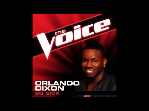"Orlando Dixon: ""So Sick"" - The Voice (Studio Version)"