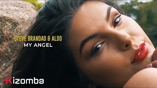 Steve Brandao & Aldo - My Angel | Official Video