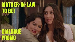 Mother-in-law to be, Aunty! | Veere Di Wedding