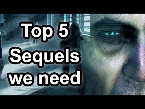 Top 5 Sequels we need